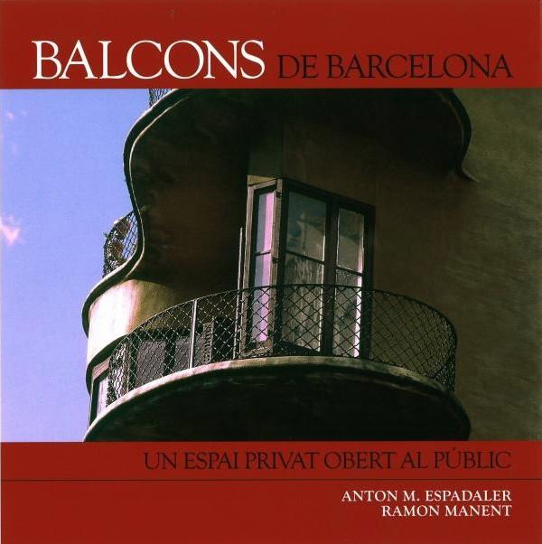 Balcons de Barcelona. Un espai privat obert al públic
