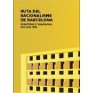 Ruta del Racionalisme de Barcelona. El GATCPAC i l'arquitectura dels anys 1930