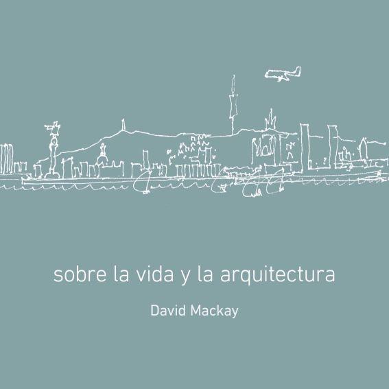 Sobre la vida y la arquitectura