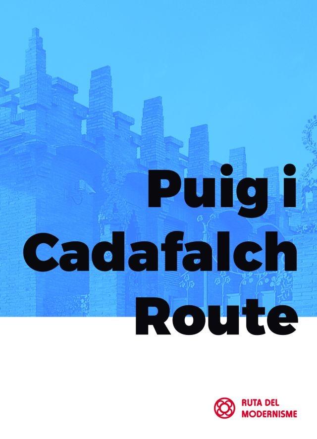 Puig i Cadafalch Route