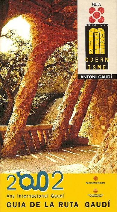 Gaudí Route Guide