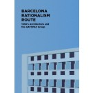 Barcelona Rationalism Route. 1930's Architecture and the GATCPAC Group