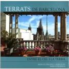 Barcelona Rooftops. Between Earth and Sky