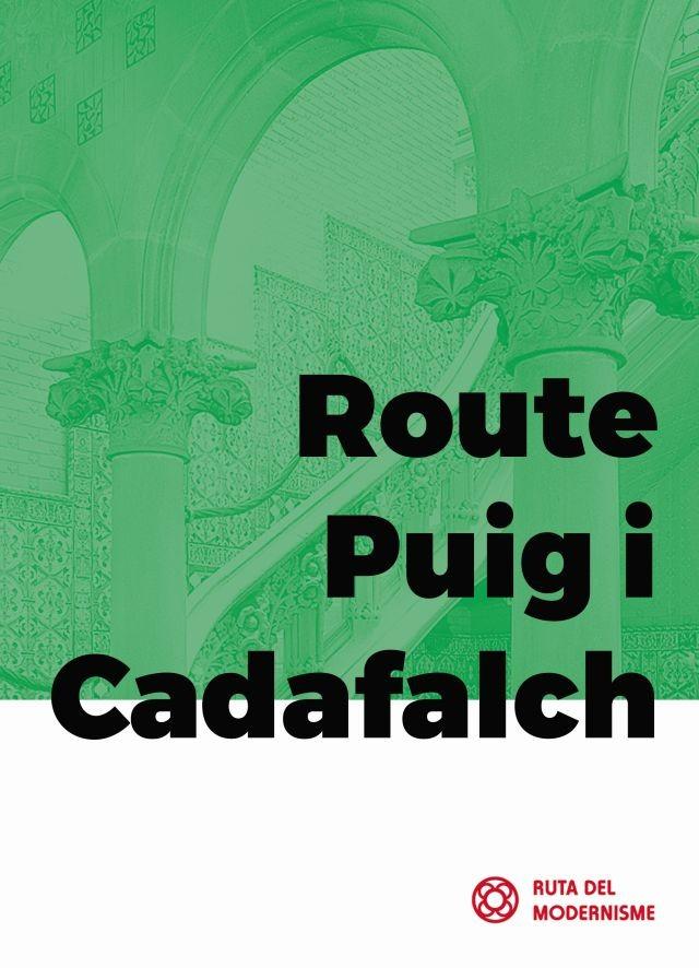 Route Puig i Cadafalch