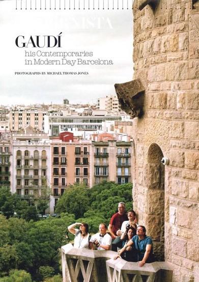Modernista Gaudí & els seus contemporanis en la Barcelona actual [Modernista Gaudí et ses contemporains dans la Barcelone d'aujourd'hui]