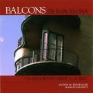 Balcons de Barcelona. Un espai privat obert al públic [Balcons de Barcelone. Un espace privé ouvert au public]
